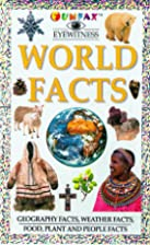 World Facts (Funfax Eyewitness) by Susan…