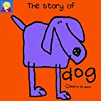The Story of Dog (Bang on the Door Series)…