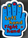 Canals, Sonia: Left Hand Right Hand