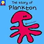 The Story of Plankton (Bang on the Door…