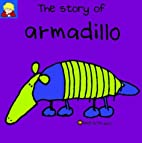 The Story of Armadillo (Bang on the Door…