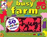 Trotter, Stuart: Busy Farm (Fuzzy Felt Activity Books)