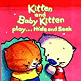 Su, Lucy: Kitten and Baby Kitten Play... Hide and Seek