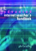 The Advanced Internet Searcher's Handbook by…