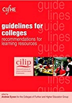 Cilip Guidelines for Colleges:…