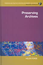 Preserving Archives (Principles and Practice…