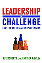 Leadership: The Challenge for the…