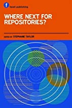Where Next for Repositories? by Stephanie…