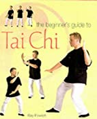 Beginners Guide to Tai Chi (Health) by Ray…