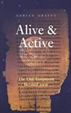 Alive and Active: The Old Testament Beyond…