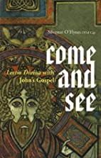 Come and See: Lectio Divina with John's…