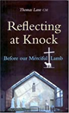 Reflecting at Knock: Before our Merciful…