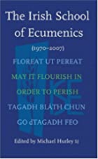 The Irish School of Ecumenics: 1970-2007 by…