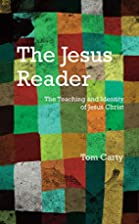 The Jesus Reader: The Teaching and Identity…