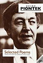 Selected Poems by Heinz Piontek