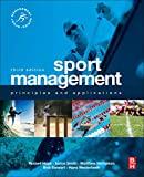 Hoye, Russell: Sport Management: Principles and Applications (Sport Management Series)