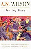 Wilson, A. N.: Hearing Voices