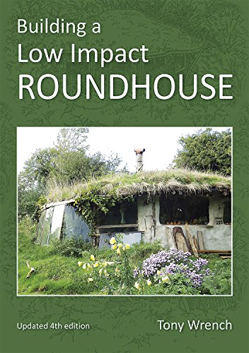building-a-low-impact-roundhouse-4th-edition