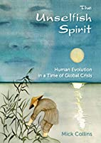 The Unselfish Spirit: Human Evolution in a…