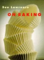 On Baking by Sue Lawrence