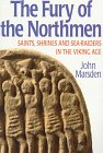 Marsden, John: The Fury of the Northmen: Saints, Shrines and Sea-Raiders in the Viking Age A.D. 793-878