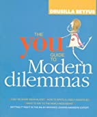 The You Guide to Modern Dilemmas by Drusilla…