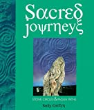 Griffyn, Sally: Sacred Journey: Stone Circles and Pagan Paths