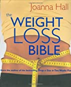The Weight-Loss Bible: The Definitive Guide…