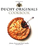 Acton, Johnny: Duchy Originals Cookbook