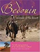 Bedouin: Nomads of the Desert by Alan…