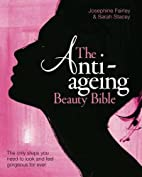 The Anti Ageing Beauty Bible: The only steps…