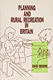 Groome, David: Planning and Rural Recreation in Britain