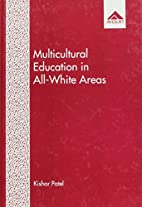 Multicultural Education in All-white Areas…