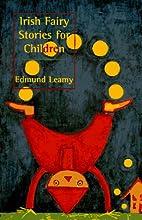 Irish Fairy Stories for Children by Edmund…