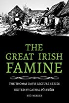 The Great Irish Famine (Thomas Davis Lecture…