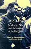 Keogh, Dermot: Michael Collins and the Making of the Irish State