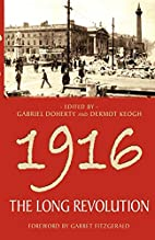 1916 - The Long Revolution by Gabriel…