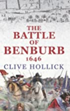 The Battle of Benburb 1646 by Clive Hollick