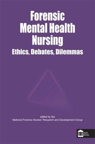 forensic-mental-health-nursing-ethical-and-legal-issues-forensic-nursing