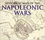 Swift, Michael: Historical Maps of the Napoleonic Wars
