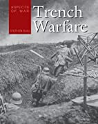 Aspects of War: Trench Warfare by Stephen…
