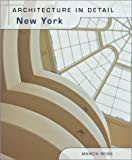 Ehrlich, Doreen: Architecture in Detail: New York