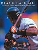 McNary, Kyle: Black Baseball: A History of African-Americans &amp; the National Game