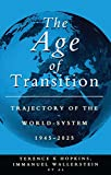 Wallerstein, Immanuel: The Age of Transition: Trajectory of the World-System, 1945-2025