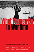 What Women Do in Wartime: Gender and…