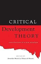 Critical Development Theory: Contributions…