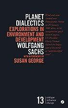 Planet Dialectics: Explorations in…
