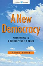 A new democracy : alternatives to a bankrupt…