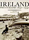 Schofield, Carey: Ireland: Photographs 1840-1930
