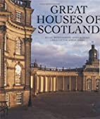 Great Houses of Scotland by Hugh…
